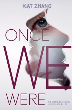 Once We Were (Hybrid Chronicles Book 2) by Kat Zhang, http://smile.amazon.com/dp/B00BATG1XK/ref=cm_sw_r_pi_dp_GYrzvb0P3G8RX