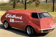 edelbrock vette van ? They did some crazy chit back in the 70's