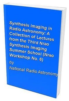 Synthesis imaging in #radio #astronomy: a collection of #l..., national #radio ast,  View more on the LINK: 	http://www.zeppy.io/product/gb/2/142075452143/