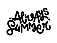 A logo designed for Always Summer creative studio based in Athens/Greece which focuses on Illustration & Digital Arts. The dreamy and cute hand lettering represents my partner -Sofia Drogoudi- and I -Katia Tsikrikonaki-, the best, as we love to create colourful imaginary worlds and funny characters!