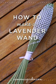 [CasaGiardino] ♛ How to make a french lavender wand. Easy instructions and it makes for a beautiful gift. Lavender Crafts, Lavender Garden, Lavender Bags, Lavender Flowers, Lavender Ideas, Lavander, Roses Garden, Fruit Garden, Lavender Fields