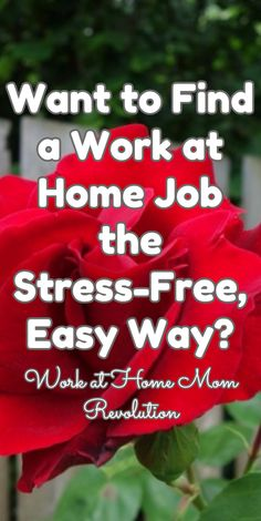 Want to Find a Work at Home Job the Stress-Free, Easy Way? / Work at Home Mom Revolution
