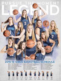 Photography and poster design created for the 2015-16 Legend high school girls basketball team. Copyright 2015 Matt Daniels Photography. Mattdanphoto.com