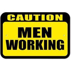 Caution Men Working Sign