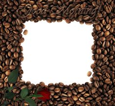 Good_Morning_with_Rose_PNG_Coffee_Frame.png (1534×1426)