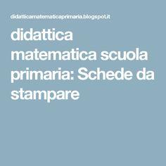 didattica matematica scuola primaria: Schede da stampare