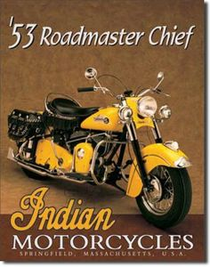 This Indian Roadmaster Chief Motorcycle vintage tin sign measures x SKU# Vintage Indian Motorcycles, Antique Motorcycles, American Motorcycles, Cool Motorcycles, Pub Vintage, Vintage Tin Signs, Vintage Bikes, Vintage Style, Antique Signs