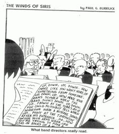 Gotta love band humor. :D this reminds me of a friend who is a music director lol