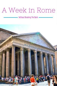 Rome! A city that should be on everyone's bucket list...here's how to do with a budget!
