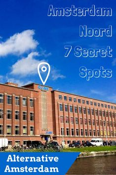 7 Secret Spots in Amsterdam Noord - some of the best things to do in Amsterdam including what to see, where to stay and where to eat in Amsterdam. Don't miss the secret craft brewery that will make you want to skip the Heineken factory. This is Alternative Amsterdam.