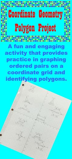 Practice Coordinate Geometry and polygons all at once!  Great opportunity for students to be creative.