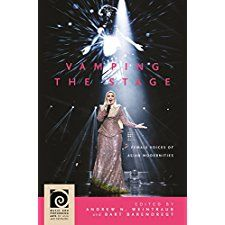 Vamping the Stage: Female Voices of Asian Modernities (Music and Performing Arts of Asia and the Pacific) by Dr. Yifen T Beus