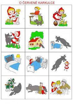 Procvičujme a trénujme s rodiči Fairy Tale Activities, Preschool Activities, Little Red Ridding Hood, Sequencing Cards, English Activities, Stories For Kids, Kids Education, Nursery Rhymes, Kids And Parenting