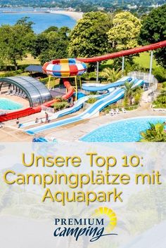 Aquapark Top 10 on campsites - Premiumcamping.de A summer vacation at a campsite with an integrated aqua park? It couldn& be better! We have selected the ten best aqua park campsites for you. Checklist Camping, Camping Essentials, Camping Survival, Camping Hacks, Camping Site, Camping Gear, Winter Camping, Family Camping, Trailers Camping