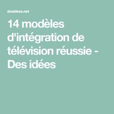 14 modèles d'intégration de télévision réussie - Des idées