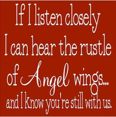 Love you, Mikey. Miss Mom, Miss You Dad, Just For You, Love You, My Love, My Champion, My Sun And Stars, Angels In Heaven, Angel Wings