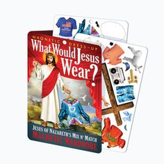 WWJD Magnetic Dress-Up Set now featured on Fab. need for sam.... maybe to help her dress in the morning