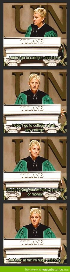 Ellen on the importance of college
