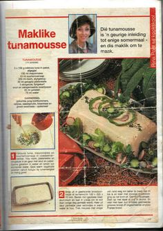 Tuna Mousse (in Afrikaans) Tuna Mousse Recipe, Xmas Starters, Christmas Lunch, Afrikaans, Light Recipes, I Love Food, Middle East, Soups, Salads