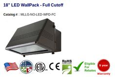 "18"" Full Cutoff Wallpack 63-95W - 8,862-13,293 Lumens - Replaces 125-400W HID Color Temperature: 4000-4500K 