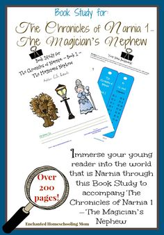 Book Study To Accompany The Chronicles of Narnia 1 – The Magician's Nephew - Enchanted Homeschooling Mom Narnia 1, The Magicians Nephew, Reading Rainbow, Chronicles Of Narnia, Book Study, Kids Reading, Book Themes, Reading Comprehension, Book Activities