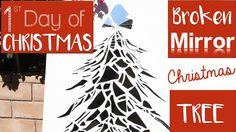 Broken Mirror Christmas Tree DIY | 1st Day of Christmas!