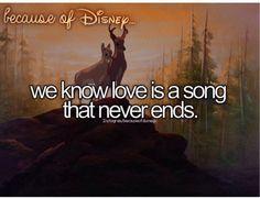 We know love is a song that never ends, Disney Disney Fanatic, Disney Nerd, Cute Disney, Disney Stuff, Disney Addict, Disney And Dreamworks, Disney Pixar, Walt Disney, Disney Characters