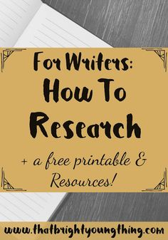 How to write a research paper book For Writers: How to Research a free printable & resources! - That Bright Young Thing Writing Quotes, Fiction Writing, Writing Advice, Writing Resources, Writing Help, Cool Writing, Creative Writing, Writing A Book, Writing Ideas