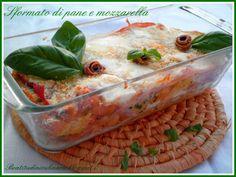 Beatitudini in cucina: Sformato di pane e mozzarella  #pane #riciclo #mozzarella #cheese