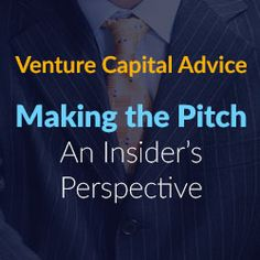 Making the Pitch: An Insider's Perspective