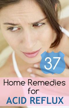 37 Natural Home Remedies to Get Rid of Acid Reflux