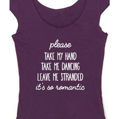 So Romantic Taylor Swift Women's T-Shirt Please Take My Hand Take Me... ($22) ❤ liked on Polyvore featuring tops, t-shirts, black and women's clothing