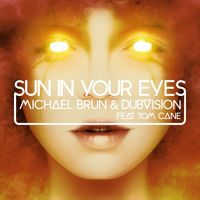 Michael Brun & Dubvision ft. Tom Cane Sun In Your Eyes (Perfectionist Remix) by Perfectionist Music on SoundCloud