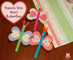 Growing up Madison: Popsicle Stick Heart Butterflies - An Easy Valentine's Day Craft for Kids