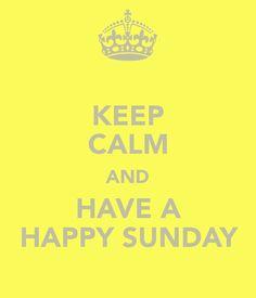 Sunday! ♫♫♪♫♫♪