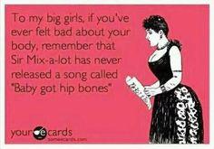 """Baby got hip bones"" NO! NO! NO!"