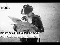 Lyndley Trends: Rainer Fassbinder