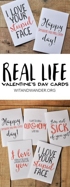 Free Printable Sarcastic Valentine's Day Cards for your real life Valentine whose love doesn't fit perfectly in a greeting card! These witty, funny v-day cards say I love sitting on the couch watching Netflix with you, I love your stupid face, Happy Day Before Half-Priced Candy Day, I want to grow Old & Icky with you, and I'm not sick of you yet! Your love will love it! | Wit & Wander