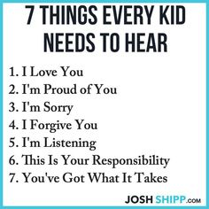 7 Things Every Kid Needs to Hear #drrobyn