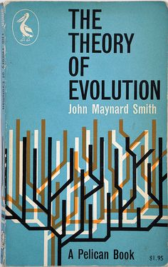 John Maynard Smith, 1958. This edition 1962. Cover design by Alan Fletcher. Pelican A433.