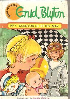 BIBLIOTECA ENID BLYTON NUM. 7: CUENTOS DE BETSY MAY - ILUSTRACIONES DE MARIA PASCUAL (Libros de Lance - Literatura Infantil y Juvenil - Nove...