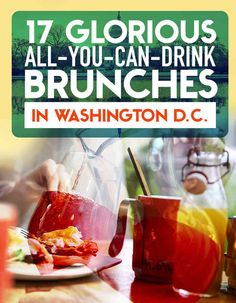 17 Glorious All-You-Can-Drink Brunches In D.C [more at pinterest.com/azizashopping]
