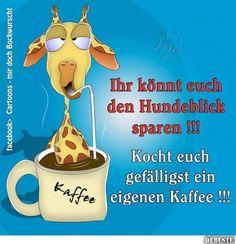 Trinken lustig kaffee LUSTIGE SPRÜCHE