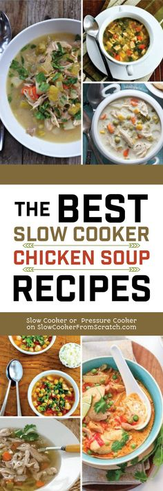 Chicken soup is always warm and comforting when it's soup weather, and making soup in the slow cooker will make your house smell great. Here are The BEST Slow Cooker Chicken Soup Recipes from food bloggers! [found on Slow Cooker or Pressure Cooker at SlowCookerFromScratch.com] #SlowCooker #SlowCookerSoup #SlowCookerChickenSoup #ChickenSoupRecipes
