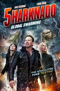 Акулий торнадо 5: Глобальное роение (2017)