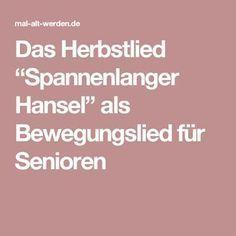 """Das Herbstlied """"Spannenlanger Hansel"""" als Bewegungslied für Senioren"""