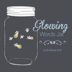 Glowing Words Jar Kindness Tool
