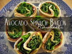 To Insanity & Back: Avocado Spinach Bacon Pinwheels- CLEAN Eats