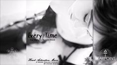 Every Time (Original Mix)