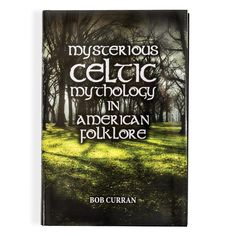 Celtic expert Bob Curran recounts 19 tales of mythical creatures and folklore in the U. Celtic Druids, Celtic Music, Celtic Mythology, Irish American, Mythical Creatures, Reading Lists, Folklore, Mysterious, Mystery